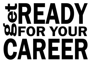 Get Ready for your Career