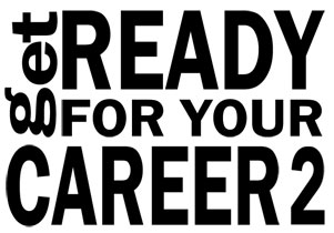 Get Ready for your Career2